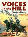 Voices in the Hill: Western Stories - Steve Frazee
