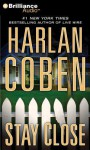 Stay Close - Scott Brick, Harlan Coben
