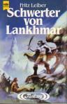 Schwerter von Lankhmar - Fritz Leiber