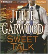 Sweet Talk - Julie Garwood, Angela Dawe