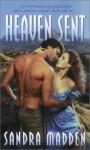 Heaven Sent - Sandra Madden