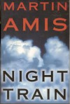 Night Train - Martin Amis