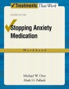 Stopping Anxiety Medication Workbook - Michael W. Otto, Mark H. Pollack