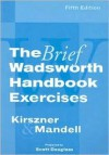 Exercises for Kirszner/Mandell's The Brief Wadsworth Handbook, 5th - Kirszner, Stephen R. Mandell