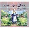 Isobel's New World - Betty Turnbull, Igor Adasikov