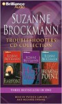 Troubleshooters CD Collection: Flashpoint, Hot Target, Breaking Point - Suzanne Brockmann, Melanie Ewbank