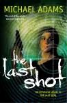 The Last Shot - Michael Adams