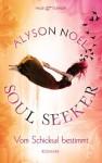 Vom Schicksal bestimmt (Soul Seeker, #1) - Alyson Noel, Ariane Böckler