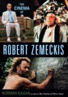 The Cinema Of Robert Zemeckis - Norman Kagan