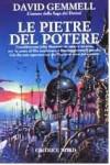 Le pietre del potere - David Gemmell, Nicola Gianni, Alex Voglino