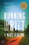 Running the Rift - Naomi Benaron