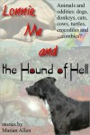 Lonnie, Me and the Hound of Hell - Marian Allen