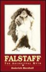 Falstaff: The Archetypal Myth - Roderick Marshall