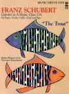 Schubert Piano Quintet in a Major, Op. 114, D667 'Forellen-Quintett' or 'Trout Quintet' - Franz Schubert