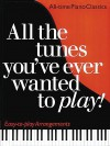 All The Tunes You've Ever Wanted To Play! Easy-to-Play Arrangements - Carol Barratt