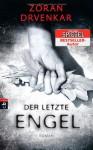 Der letzte Engel - Zoran Drvenkar