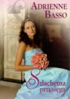 Szlachetna przysięga - Adrienne Basso
