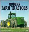 Modern Farm Tractors - Andrew Morland, Peter Henshaw