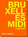 Bruxelles Midi - Collectif