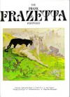 The Frazetta Portfolio - Frank Frazetta, Kevin Eastman, Mark Martin