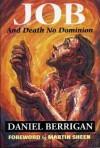Job: And Death No Dominion - Daniel Berrigan, Robert McGovern, Martin Sheen