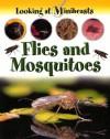 Flies and Mosquitoes (Looking at Minibeasts.) - Sally Morgan