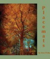 Placemats - Kenneth Pobo