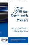 Fill the Earth with Praise! - J. Paul Williams, Lloyd Larson