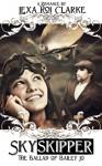 Skyskipper (The Ballad of Bailey Jo) - Lexa Roi Clarke
