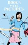 Books With Pictures - Sina Grace