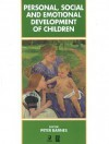 Personal, Social And Emotional Development Of Children - Peter Barnes
