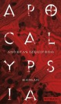 Apocalypsia - Andreas Izquierdo
