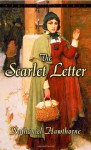 The Scarlet Letter (Bantam Classics Edition) - Nathaniel Hawthorne