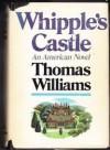Whipple's Castle - Thomas Williams
