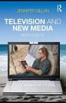 Television and New Media - Jennifer Gillan