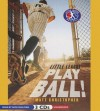 Play Ball!: Little League - Matt Christopher, Nick Sullivan