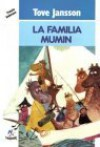 La Familia Mumin / Finn Family Moomintroll (Spanish Edition) - Tove Jansson