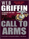 Call To Arms - W.E.B. Griffin