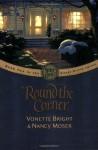 'Round The Corner - Vonette Bright, Nancy Moser