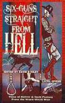 Six-guns straight from hell : tales of horror & dark fantasy from the weird weird West - David B. Riley, Laura Givens