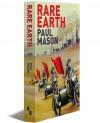 Rare Earth - Paul Mason