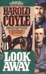 Look Away - Harold Coyle