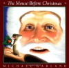 The Mouse Before Christmas - Michael Garland