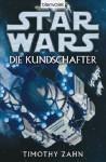 Star Wars: Die Kundschafter (Taschenbuch) - Michael Nagula, Timothy Zahn