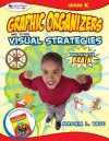 Graphic Organizer and Other Visual Strategies: Engage the Brain: Kindergarten - Marcia L. Tate