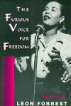 The Furious Voice for Freedom: Essays On life - Leon Forrest