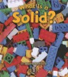 What Is a Solid? - Jennifer Boothroyd