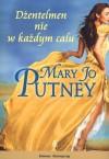 Dżentelmen nie w każdym calu - Mary Jo Putney