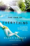 The End of Everything - Megan Abbott