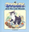 Dudley and the Lost Mouse (Dudley The Cat) - Linda M. Jennings, Maggie Downer